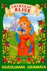 Princese Alise. Krāsojamā grāmata