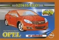 Automašīnas Opel ar uzlīmēm