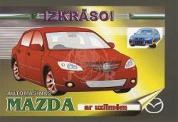 Automašīnas Mazda ar uzlīmēm