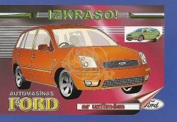 Automašīnas Ford ar uzlīmēm